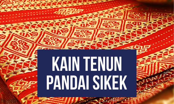 kain tenun Pandai Sikek Berasal dari daerah
